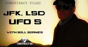 Dr. Feelgood – JFK, LSD & UFO'S with Bill Birnes – Conspiracy Files
